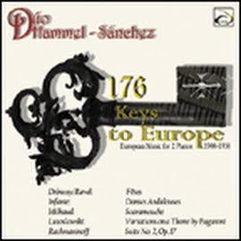 Duo Hammel-Sanchez - 176 Keys To Europe: European Music For 2 Pianos 1900-1950
