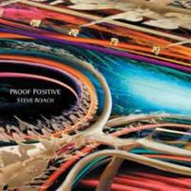Musique New Age Cd-feature-steve-roach-proof-positive-2007-02-20-article