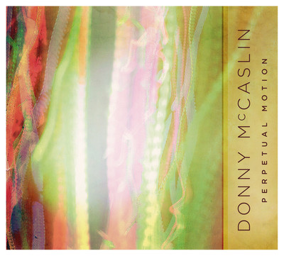 La nébuleuse Wayne Krantz Donnie-McCaslin-Perpetual-Motion